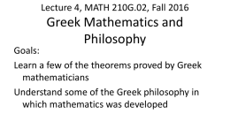 Lecture 4: Greek Mathematics - Department of Mathematical Sciences