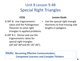 Unit 8 Lesson 9.4A Special Right Triangles