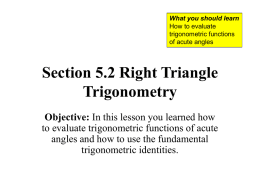 Section 5.2 Right Triangle Trigonometry Objective