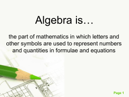 Algebra is… - University of Arizona