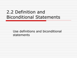 2.2 Definition and Biconditional Statements