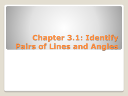Chapter 3.1: Identify Pairs of Lines and Angles