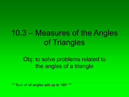10.3 – Measures of the Angles of Triangles