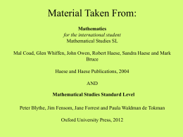 Material Taken From: Mathematics for the international student