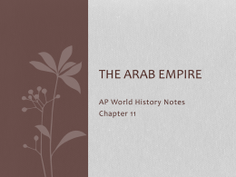 The Arab Empire - AP World History with Ms. Cona