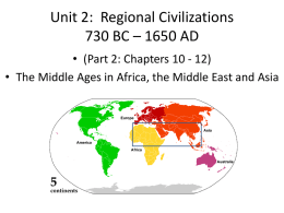 Chapter 10: Muslim Civilizations 622 – 1629
