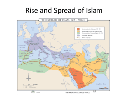 Rise and Spread of Islam - Mr. Bilbrey's Digital Classroom
