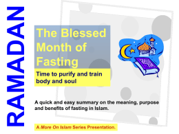 More on Ramadan - A More On Islam Series Presentation.