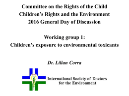 Children`s exposure to environmental toxicants Dr. Lilian
