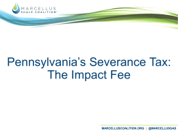 Presentation - Marcellus Shale Coalition