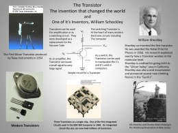 The Transistor The invention that changed the world and
