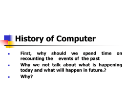 First generation computer Advantages