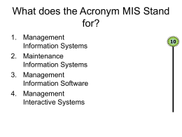 What does the Acronym MIS Stand for?