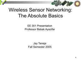 Wireless Sensor Networking: The Absolute Basics