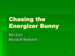 Chasing the Energizer Bunny