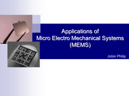 Applications of Micro Electro Mechanical Systems