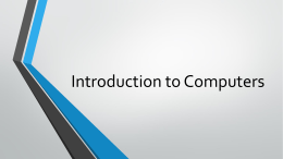 Introduction to Computers - CS Community – Computer Science