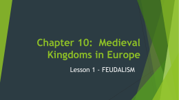 Chapter 10: Medieval Kingdoms in Europe