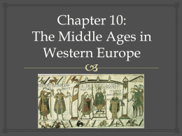 The High Middle Ages - Ms. Sheets` AP World History Class