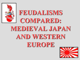 feudalism in western europe and japan Western europe and japan have such similar political systems because the boo the evolved from the earliest form of governing, feudalism however believe that the bureaucrat would prefer his own feudalism over the western version because he would prefer to follow the confucian laws.