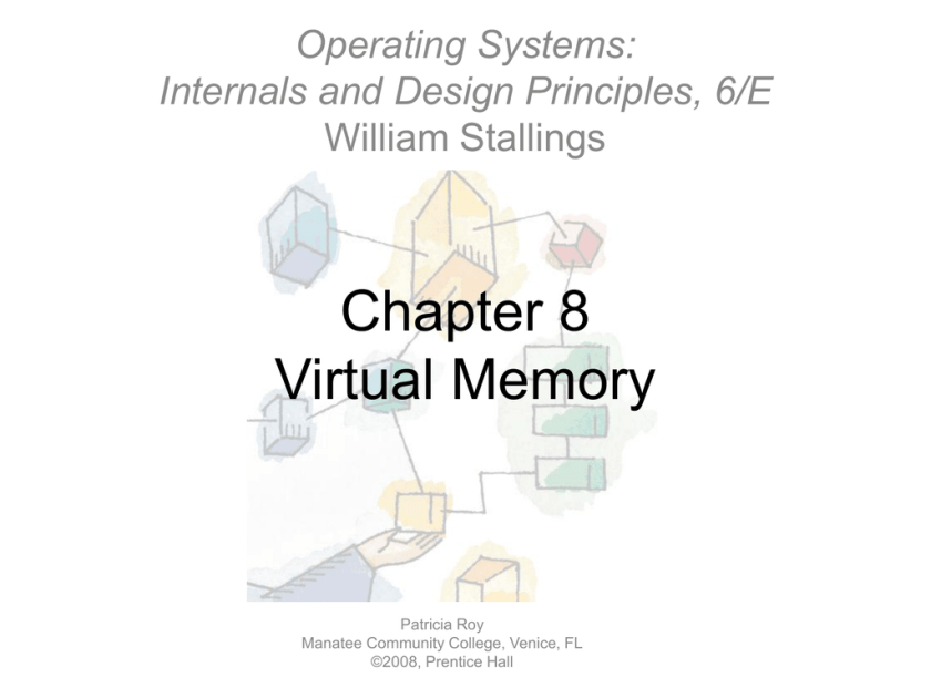 Chapter 8 Virtual Memory Operating Systems Internals And Design Principles 6 E Studyslide Com