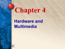 Chapter 4 Hardware and Multimedia - McGraw