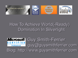 How To Achive World(-Ready) Domination In Silverlight
