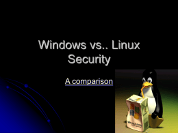 Windows vs.. Linux Security - Montclair State University