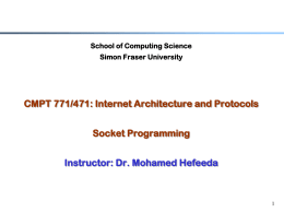 CMPT 880: Internet Architectures and Protocols