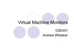 Virtual Machine Monitors