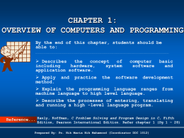 topic 1: overview of computers and programming - e