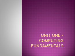 Unit One: Computing Fundamentals