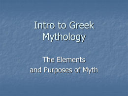 Greek Mythology What is Myth?