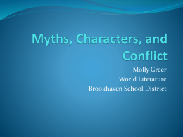 Myths, Characters, and Conflict