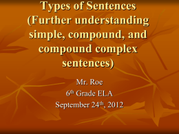 Types of Sentences (Further understanding simple, compound