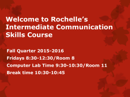 Welcome to Rochelle's Intermediate Communication Skills Course