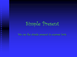 Simple Present - Mulligan International