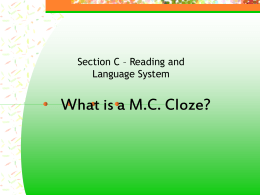 What is a M.C. Cloze?