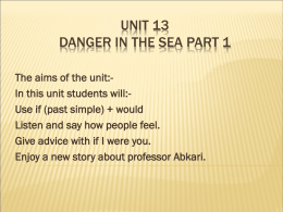 Unit 13 Danger in the sea part 1