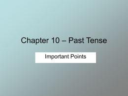 Chapter 9 – Past Tense