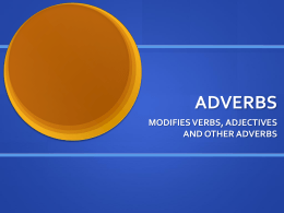 ADVERBS - Welcome to The World of S