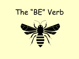 "The ""BE"" Verb - Twelve Bridges Elementary FLL"