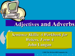 Adjectives and Adverbs - McGraw Hill Higher Education