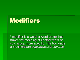 Modifiers- comparisions dangling