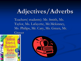 Adjectives/Adverbs