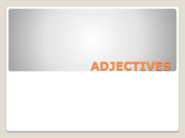 (BE + adjective) EXAMPLES