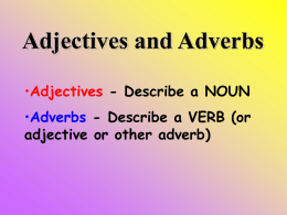 Adjectives and Adverbs Intro