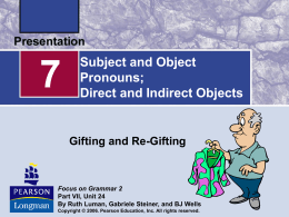 Subject and Object Pronouns: Direct and Indirect Object Pronouns