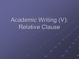Relative Clause - Atma