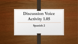 Discussion Voice Activity 1.05 Spanish 2